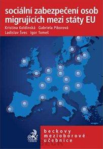 Sociální zabezpečení osob migrujících mezi státy EU