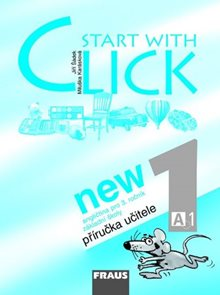Start with Click New 1 Příručka učitele