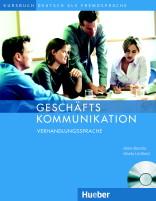 Geschäfts Kommunikation - Verhandlungssprache + audio CD /Kursbuch/