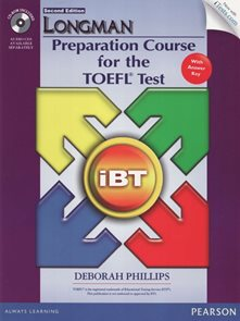 Longman Preparation Course for the TOEFL Test: iBT with answer key + CD-ROM