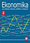 Ekonomika 2 pro střední odborná učiliště a veřejnost - Čistá Lydia - A5, brožovaná