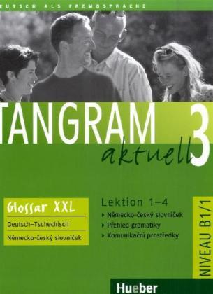 Tangram aktuell 3 /1-4/ Glossar XXL Deutsch-Tschechisch (Niveau B1/1) - A4, sešitová