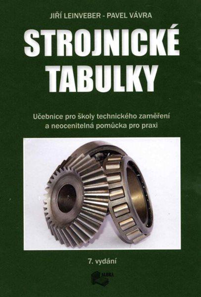 Strojnické tabulky, 6. vydání - Albra - Leinveber Jiří, Vávra Pavel - A5, vázaná