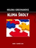 Levně Klima školy - Grecmanová Helena - A5, brožovaná