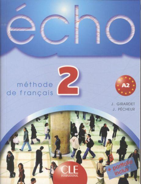 Echo 2 - Livre de l´eleve + portfolio - Girardet J., Pécheur J. - A4, brožovaná