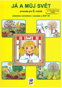 Já a můj svět - Prvouka pro 2.ročník - učebnice / Nová Škola/