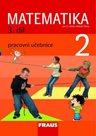 Matematika pro 2. ročník základní školy 3.díl - pracovní učebnice