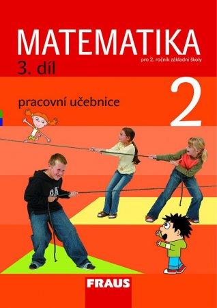 Matematika pro 2. ročník základní školy 3.díl - pracovní učebnice - Hejný, Jirotková, Slezáková-Kratochvílov - A4, sešitová