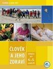 Člověk a jeho zdraví - učebnice pro 4. a 5. r. základní školy