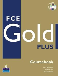 FCE Gold Plus Coursebook + CD ROM