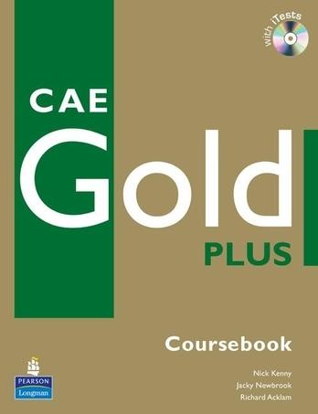 CAE Gold Plus Coursebook + CD ROM - Kenny N., Newbrook J., Acklam R. - A4, brožovaná