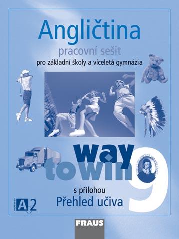 Angličtina 9 Way to Win - Pracovní sešit - Betáková L., Dvořáková K. - A4, sešitová