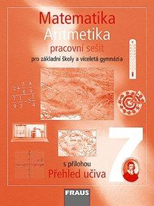 Matematika 7.r. základní školy a víceletá gymnázia - Aritmetika - Pracovní sešit