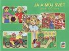 Já a můj svět - Prvouka pro 3. ročník - pracovní sešit  v souladu s RVP ZV/ Nová Škola/
