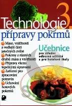 Technologie přípravy pokrmů 3 - Sedláčková Hana - A4, brožovaná