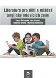 Literatura pro děti a mládež anglicky mluvících zemí - Řeřichová Vlasta a kolektiv - A5