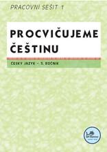 Procvičujeme češtinu - 5. ročník pracovní sešit 1
