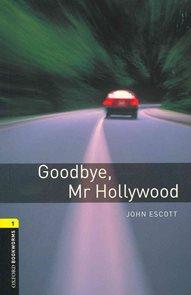 Goodbye, Mr Hollywood + audio CD
