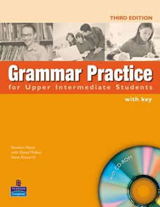 Grammar Practice for Upper Intermediate Students with key + CD-ROM