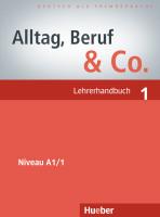 Alltag, Beruf & Co. - Lehrerhandbuch 1