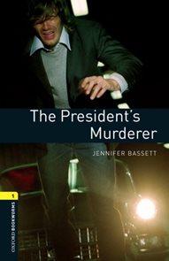 The Presidents Murderer