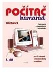Počítač kamarád 1. díl, učebnice pro 1. stupeň ZŠ praktické - Klech Pavel, Klechová Lenka - A4, rozsah 64 stran, čtyřbarevný tisk