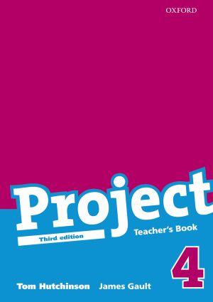 Project 4 - Teachers Book /Třetí vydání/ - Hutchinson Tom, Gault James - 218x275, brožovaná