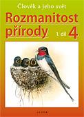 Rozmanitost přírody 4/1 - Přírodověda pro 4. ročník ZŠ