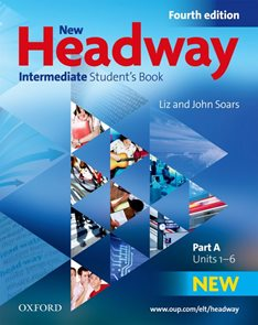 New Headway Intermediate Fourth Edition Students Book Part A