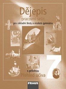 Dějepis 7.r. ZŠ a víceletá gymnázia - pracovní sešit /nové vydání/
