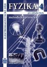 Fyzika 4 pro ZŠ - Metodická příručka (nová řada dle RVP)