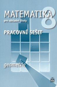 Matematika 8.r. ZŠ - Geometrie /RVP ZV/ - pracovní sešit