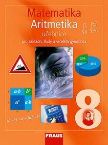 Matematika 8.r.pro základní školy a víceletá gymnázia - Aritmetika - učebnice