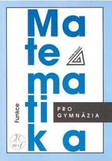 Matematika pro gymnázia - Funkce + CD-ROM - A5, brožovaná