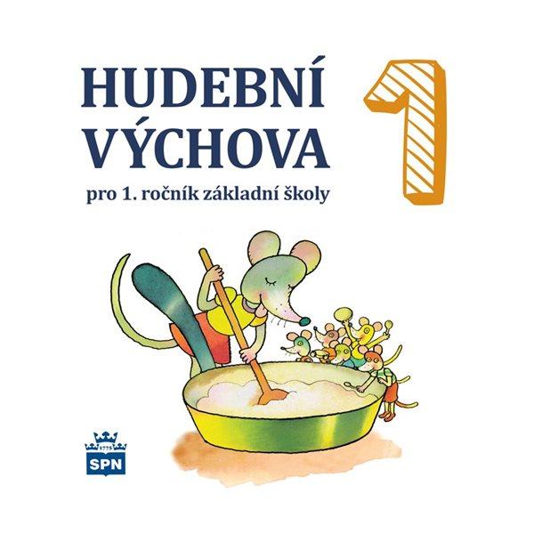 Hudební výchova 1.r.- audio CD - Lišková