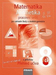 Matematika 8.r. základní školy a víceletá gymnázia - Aritmetika - pracovní sešit