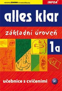 Alles Klar 1a - učebnice a cvičebnice /základní úroveň/