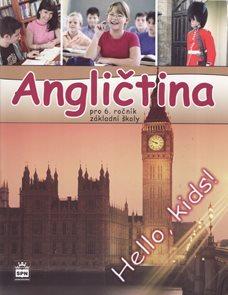 Angličtina pro 6. ročník základní školy - Hello, kids! - učebnice