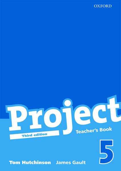 Project 5 - Třetí vydání - Teachers Book - Hutchinson Tom, Gault James - A4, brožovaná