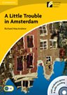 A Little Trouble in Amsterdam + audio CD