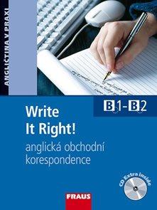 Write It Right! Anglická obchodní korespondence + CD-ROM /B1 - B2/