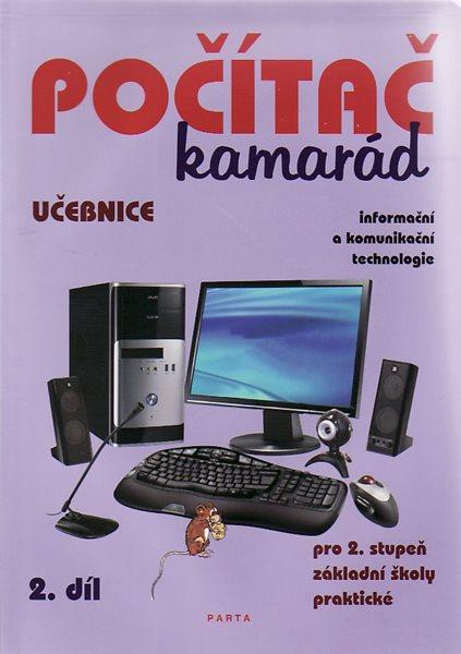 Počítač kamarád 2. díl, učebnice pro 2. stupeň ZŠ praktické - Klech Pavel - A4, 64 str. brožovaná, plnobarevný tisk