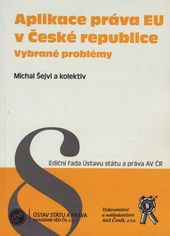 Aplikace práva EU v České republice - vybrané problémy