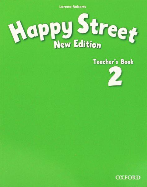 Happy Street 2 NEW EDITION Teachers Book