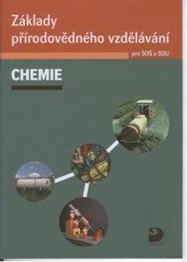 Chemie - Základy přírodovědného vzdělávání pro SOŠ a SOU + CD