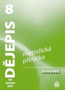 Dějepis 8.r. ZŠ - novověk - metodická příručka /RVP ZV/