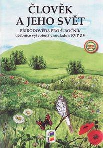Přírodověda 4. r.- Člověk a jeho svět - učebnice podle RVP ZV / Nová Škola/