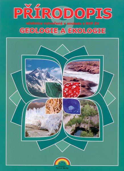 Přírodopis 9. r. ZŠ - Geologie a ekologie - Matyášek J., Hrubý Z. - A4, brožovaná