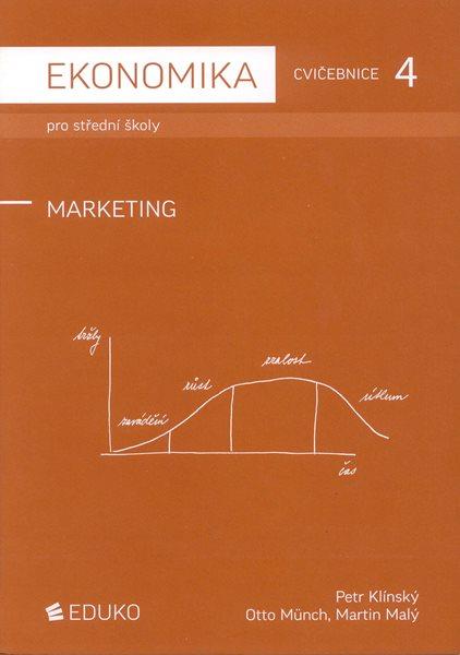 Ekonomika pro střední školy - Cvičebnice 4 - Marketing - Klínský P., Münch O., Malý M. - A4, sešitová, Sleva 25%