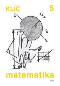Matematika 5.r. ZŠ - Klíč s výsledky úloh k učebnici
